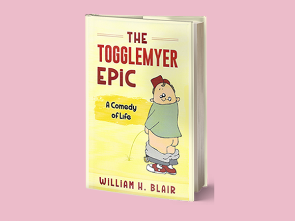 The Togglemyer Epic: A Comedy of Life